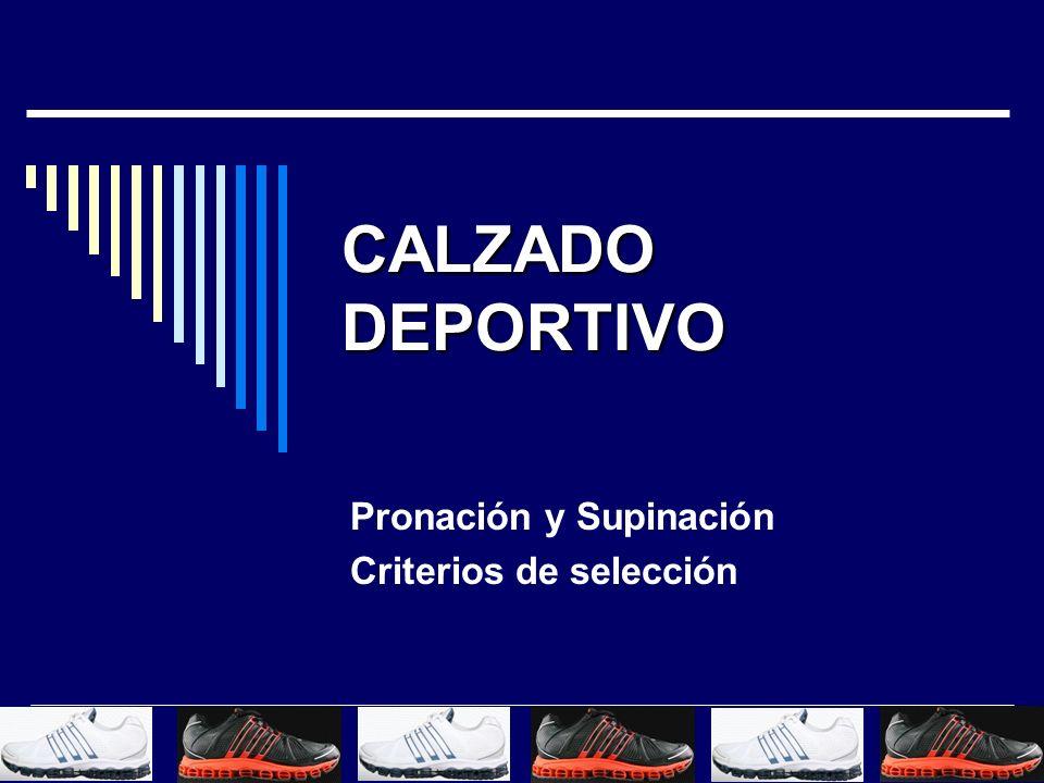 Pronación y Supinación Criterios de selección