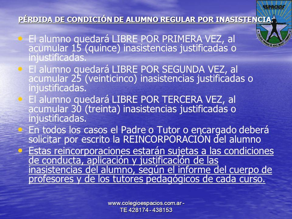 PÉRDIDA DE CONDICIÓN DE ALUMNO REGULAR POR INASISTENCIA: