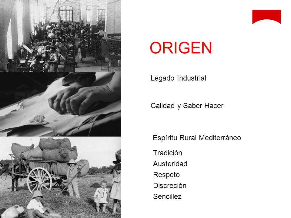 ORIGEN Legado Industrial Calidad y Saber Hacer