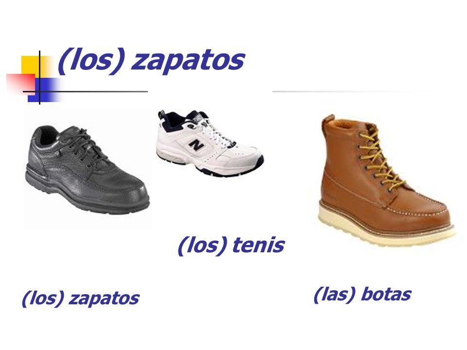 (los) zapatos (los) tenis (las) botas (los) zapatos