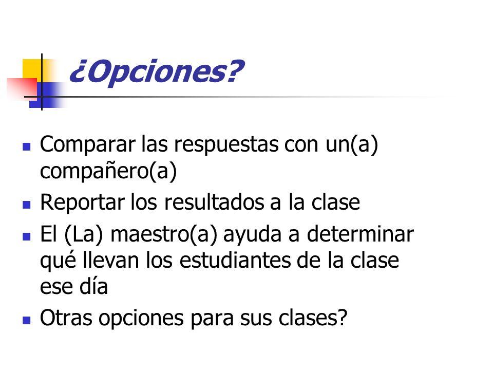 ¿Opciones Comparar las respuestas con un(a) compañero(a)
