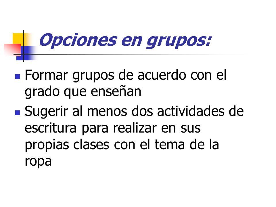 Opciones en grupos: Formar grupos de acuerdo con el grado que enseñan