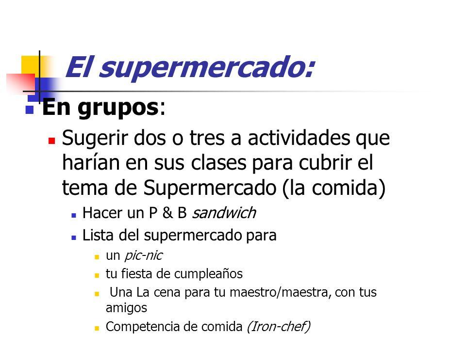 El supermercado: En grupos: