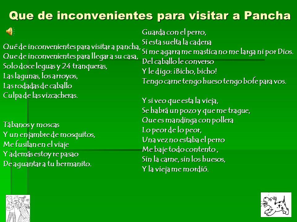 Que de inconvenientes para visitar a Pancha