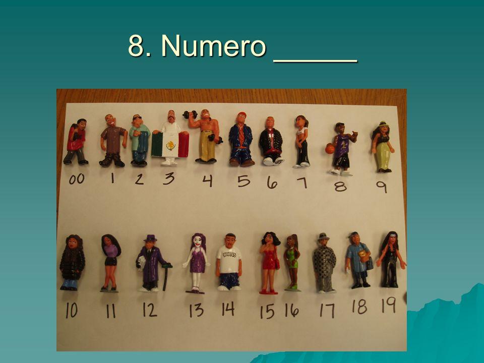 8. Numero _____