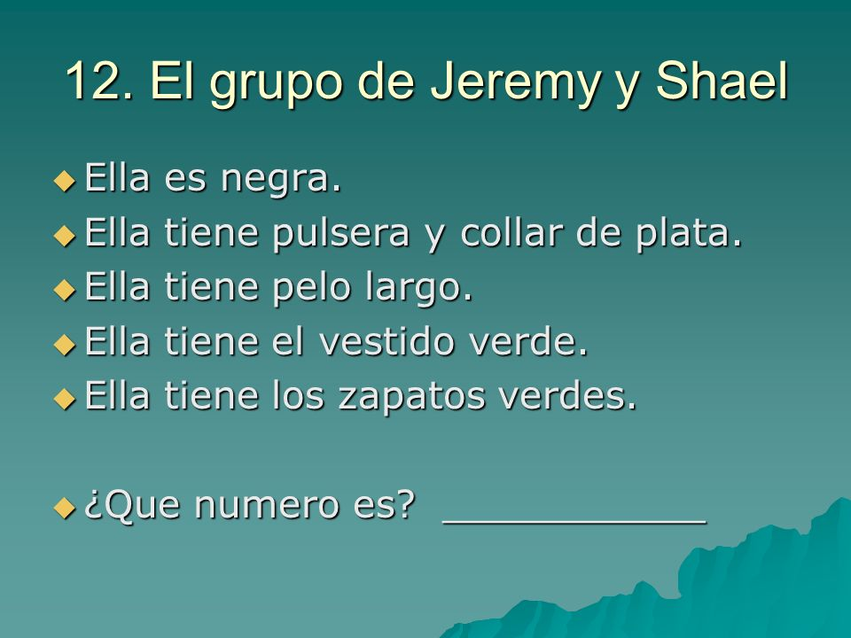 12. El grupo de Jeremy y Shael