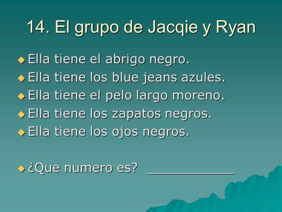 14. El grupo de Jacqie y Ryan