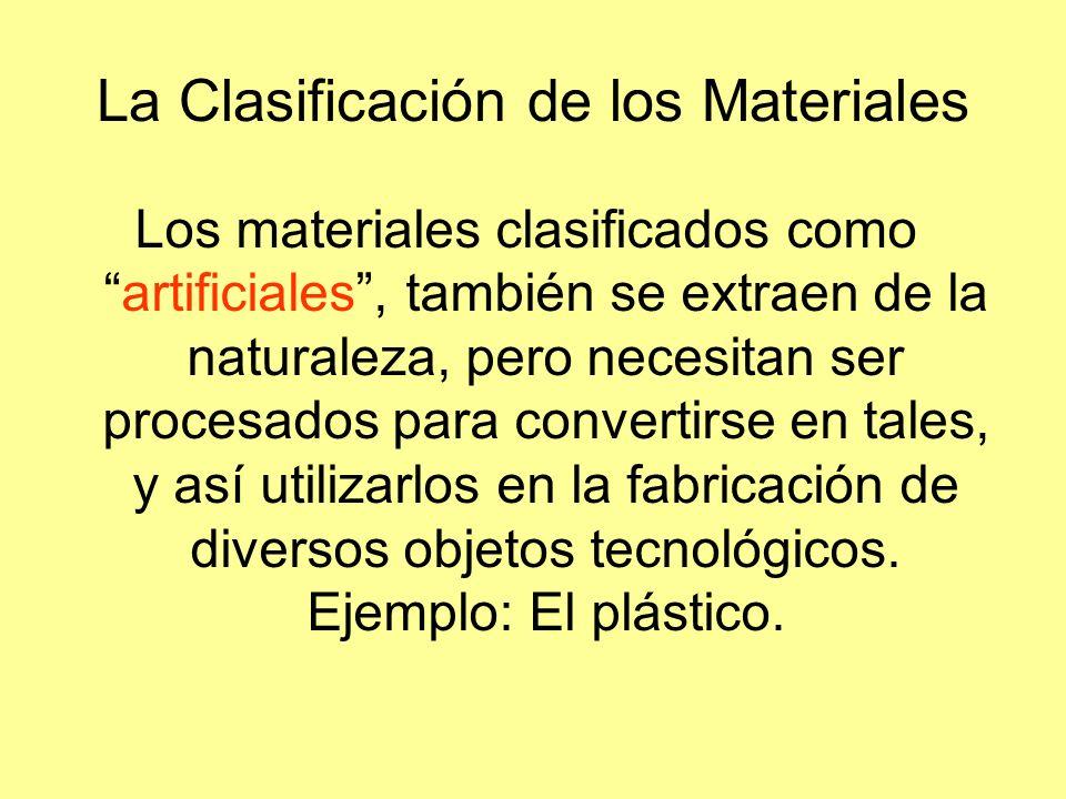 La Clasificación de los Materiales
