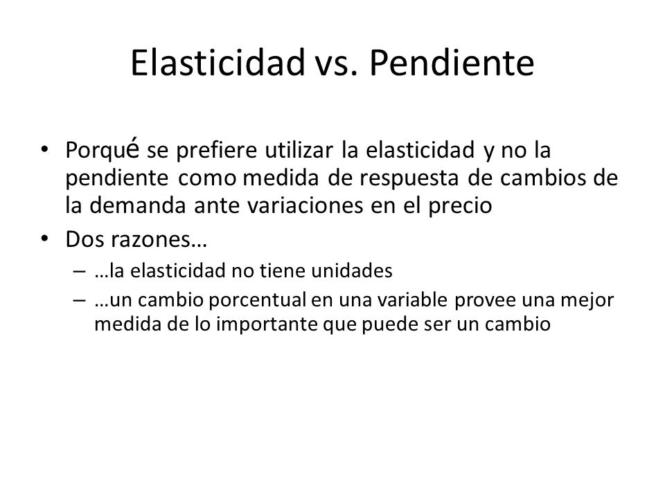 Elasticidad vs. Pendiente