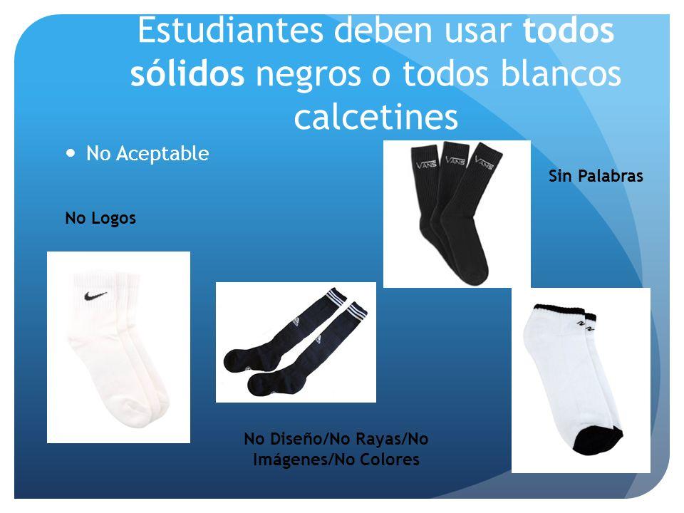 Estudiantes deben usar todos sólidos negros o todos blancos calcetines