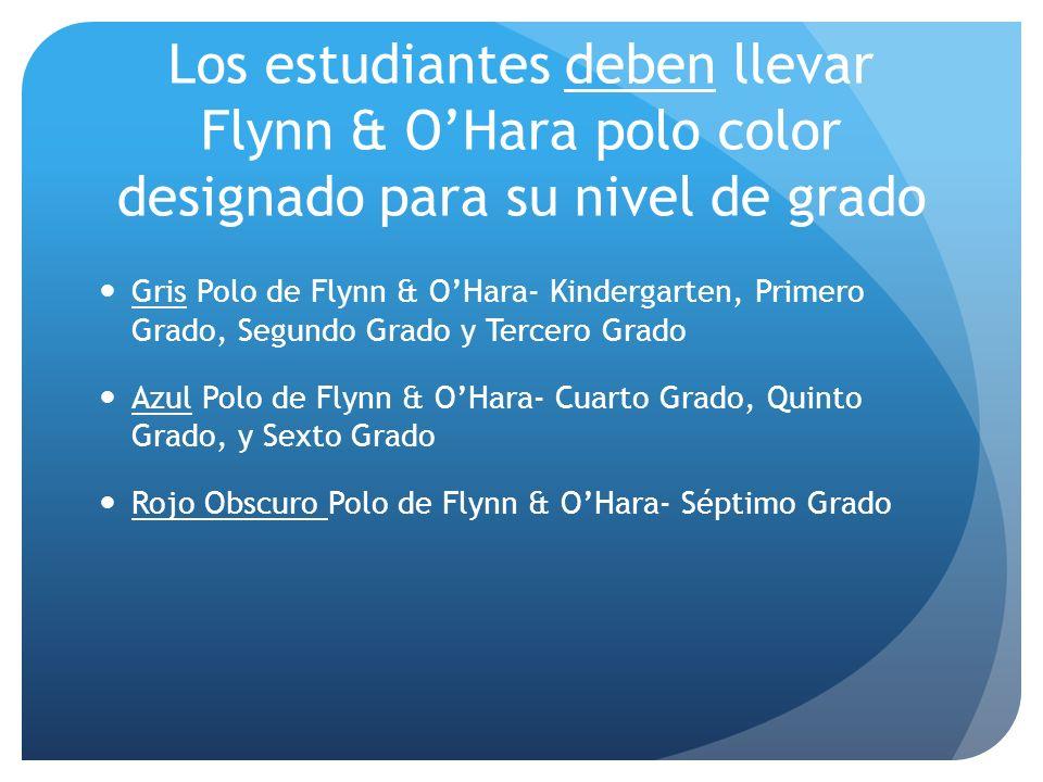 Los estudiantes deben llevar Flynn & O'Hara polo color designado para su nivel de grado