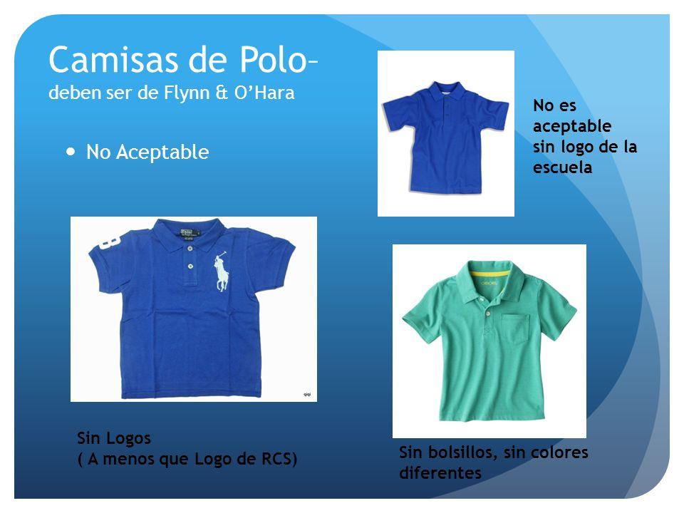 Camisas de Polo– deben ser de Flynn & O'Hara