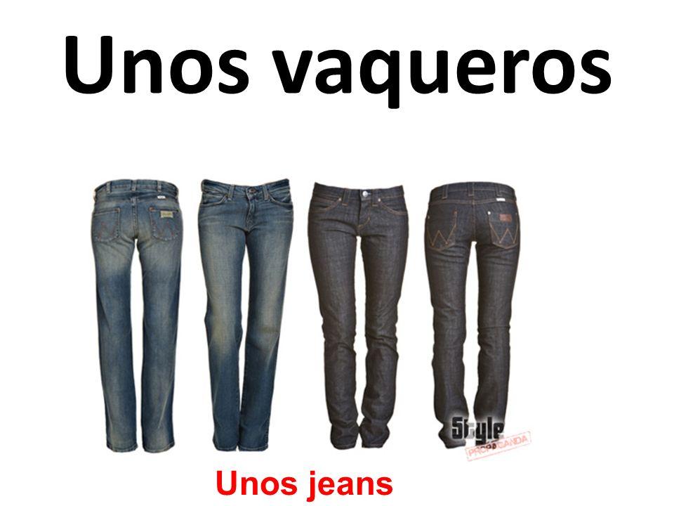 Unos vaqueros Unos jeans