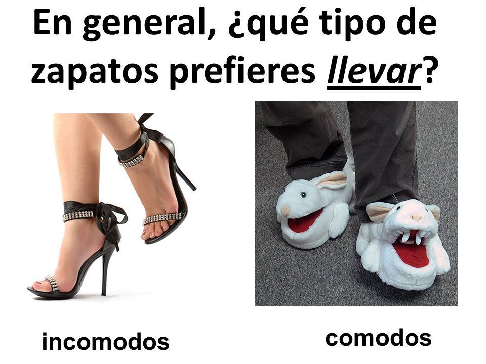 En general, ¿qué tipo de zapatos prefieres llevar