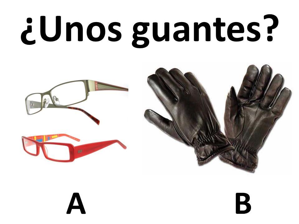 ¿Unos guantes A B 46