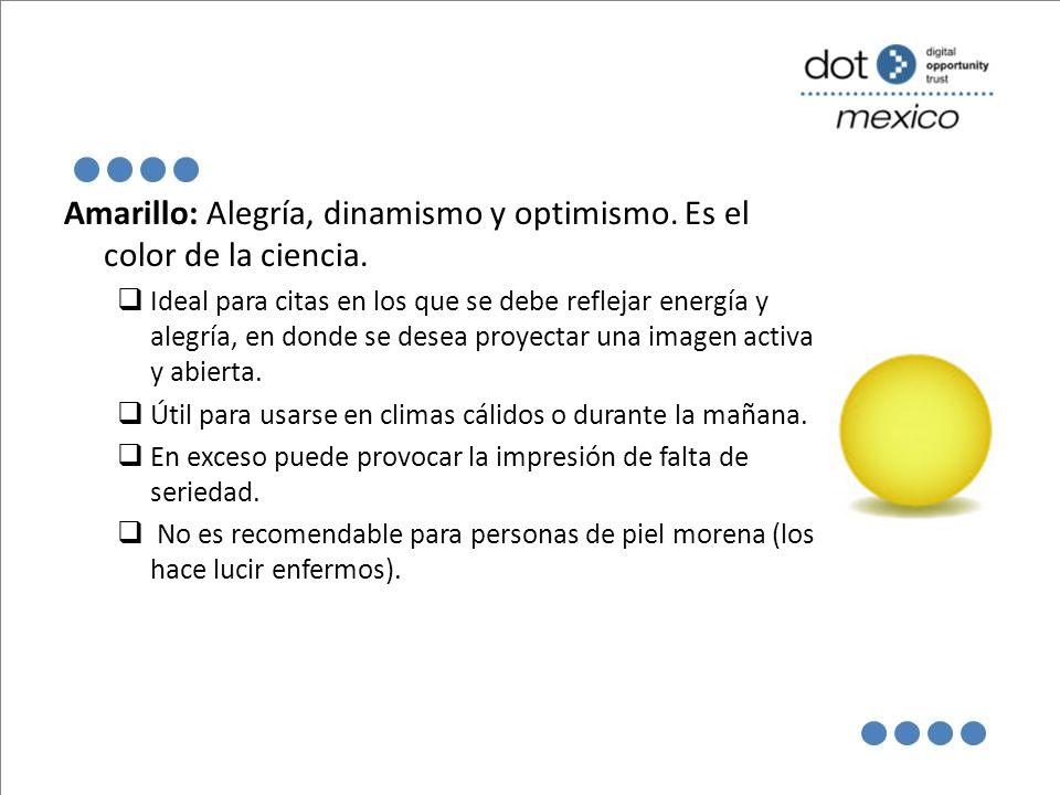 Amarillo: Alegría, dinamismo y optimismo. Es el color de la ciencia.