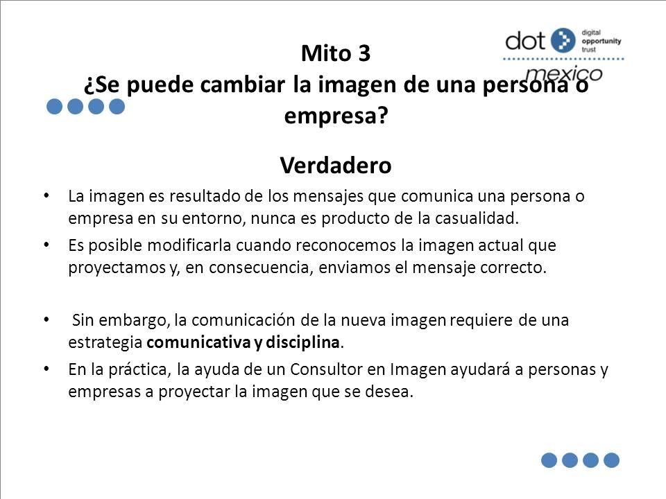 Mito 3 ¿Se puede cambiar la imagen de una persona o empresa