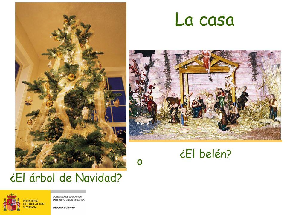 La casa ¿El belén o ¿El árbol de Navidad