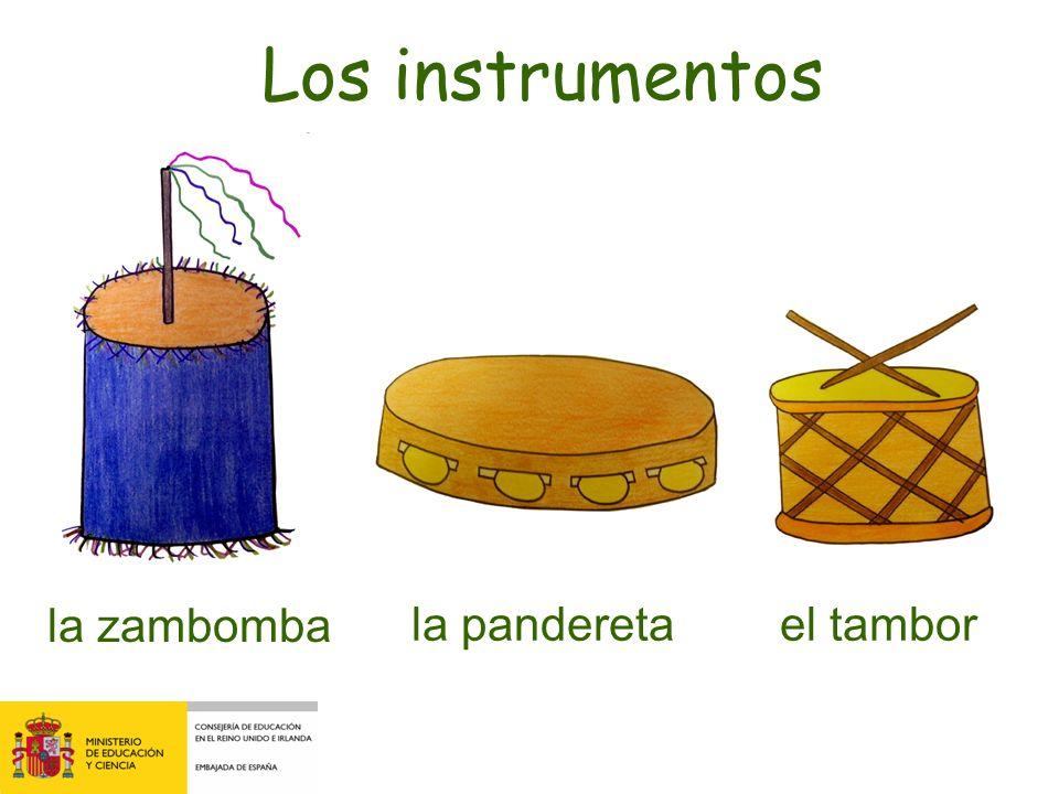 Los instrumentos la zambomba la pandereta el tambor