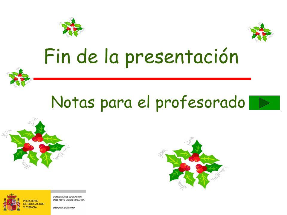 Fin de la presentación Notas para el profesorado