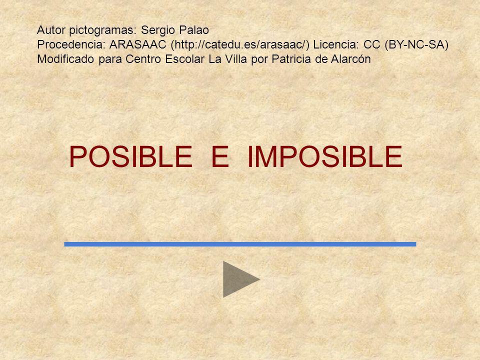 POSIBLE E IMPOSIBLE Autor pictogramas: Sergio Palao