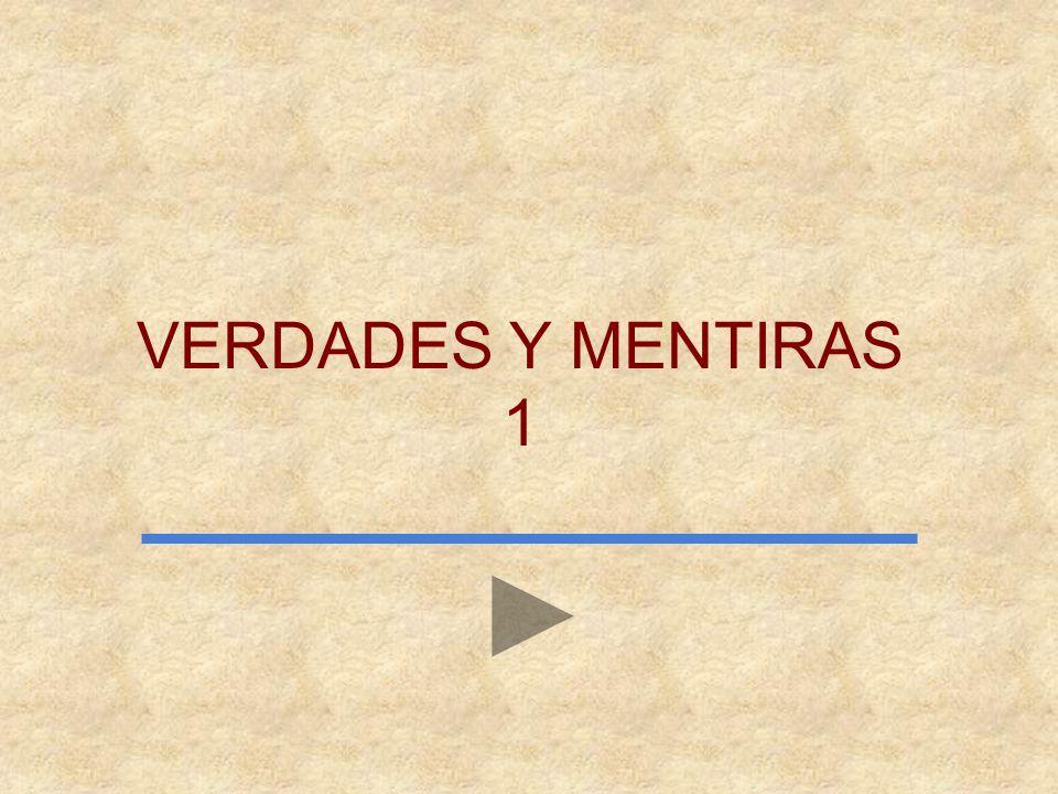 VERDADES Y MENTIRAS 1