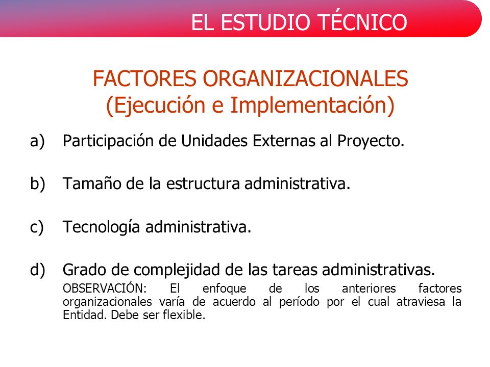 FACTORES ORGANIZACIONALES (Ejecución e Implementación)