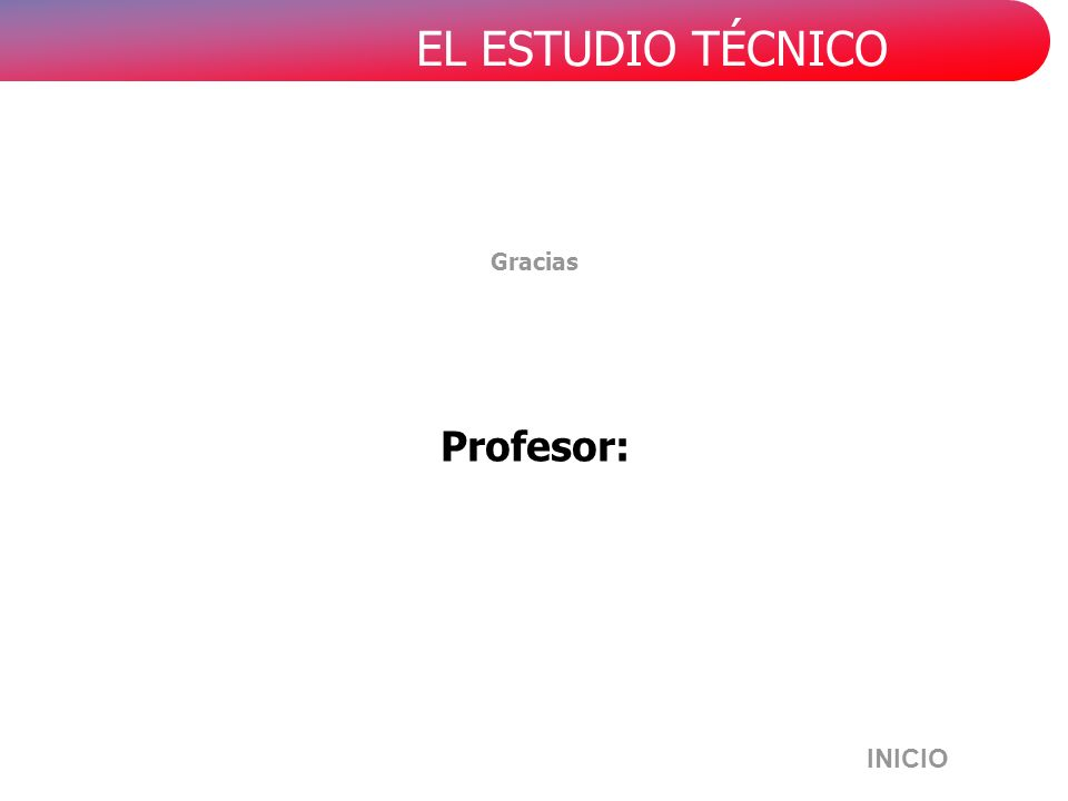 Gracias Profesor: INICIO