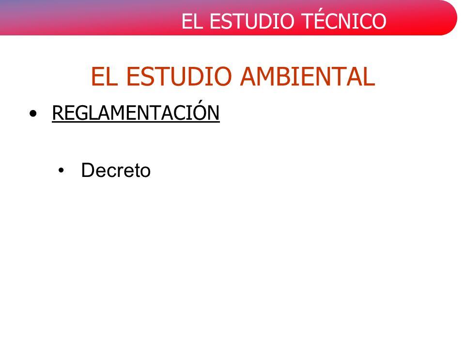 EL ESTUDIO AMBIENTAL REGLAMENTACIÓN Decreto