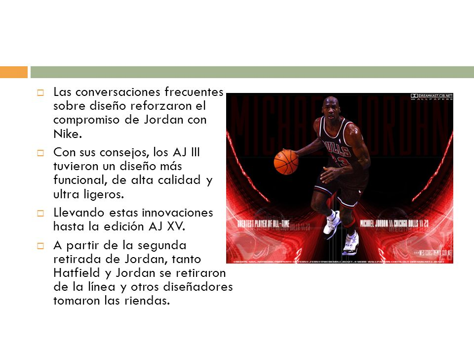 Las conversaciones frecuentes sobre diseño reforzaron el compromiso de Jordan con Nike.