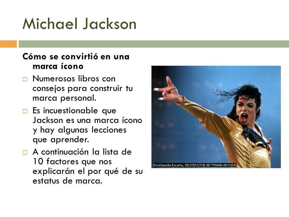 Michael Jackson Cómo se convirtió en una marca ícono