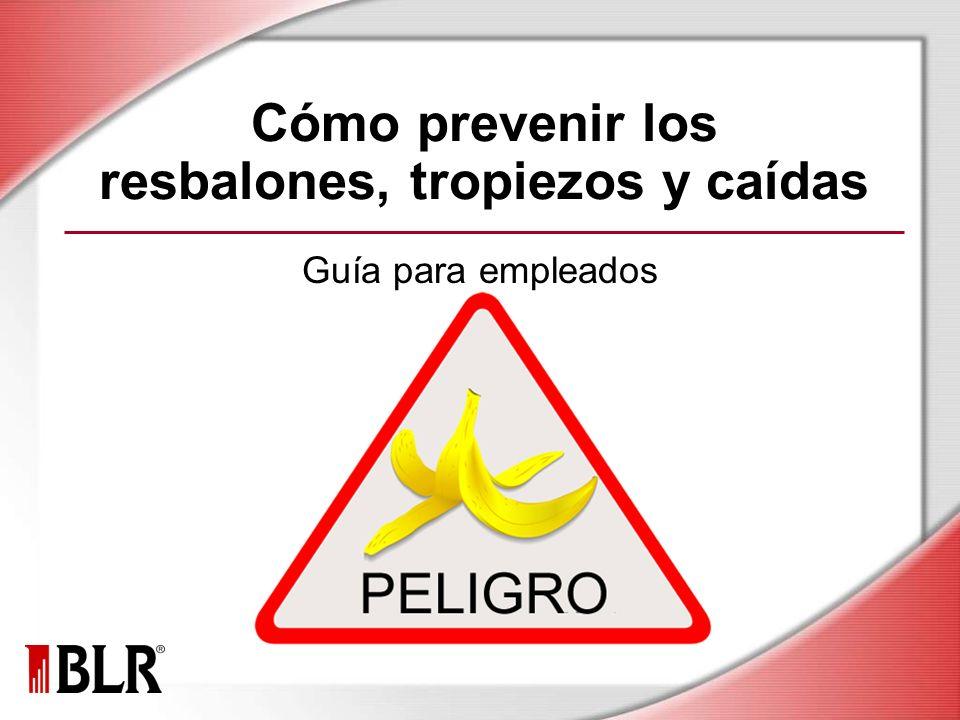 Cómo prevenir los resbalones, tropiezos y caídas