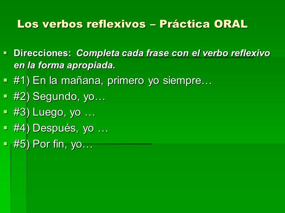 Los verbos reflexivos – Práctica ORAL
