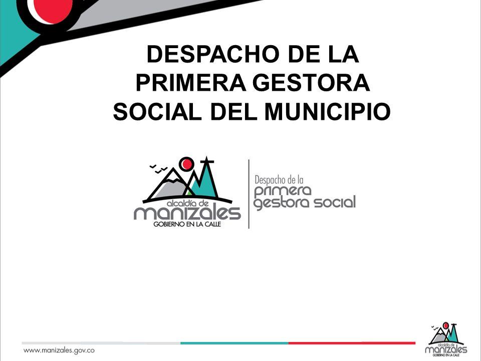 DESPACHO DE LA PRIMERA GESTORA SOCIAL DEL MUNICIPIO
