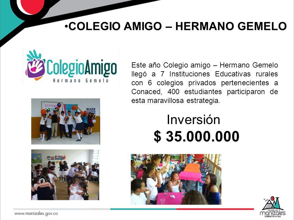 Inversión $ 35.000.000 COLEGIO AMIGO – HERMANO GEMELO