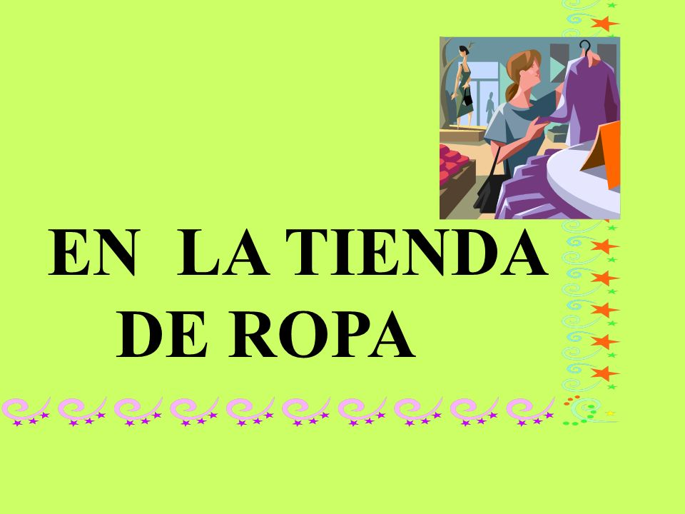 EN LA TIENDA DE ROPA