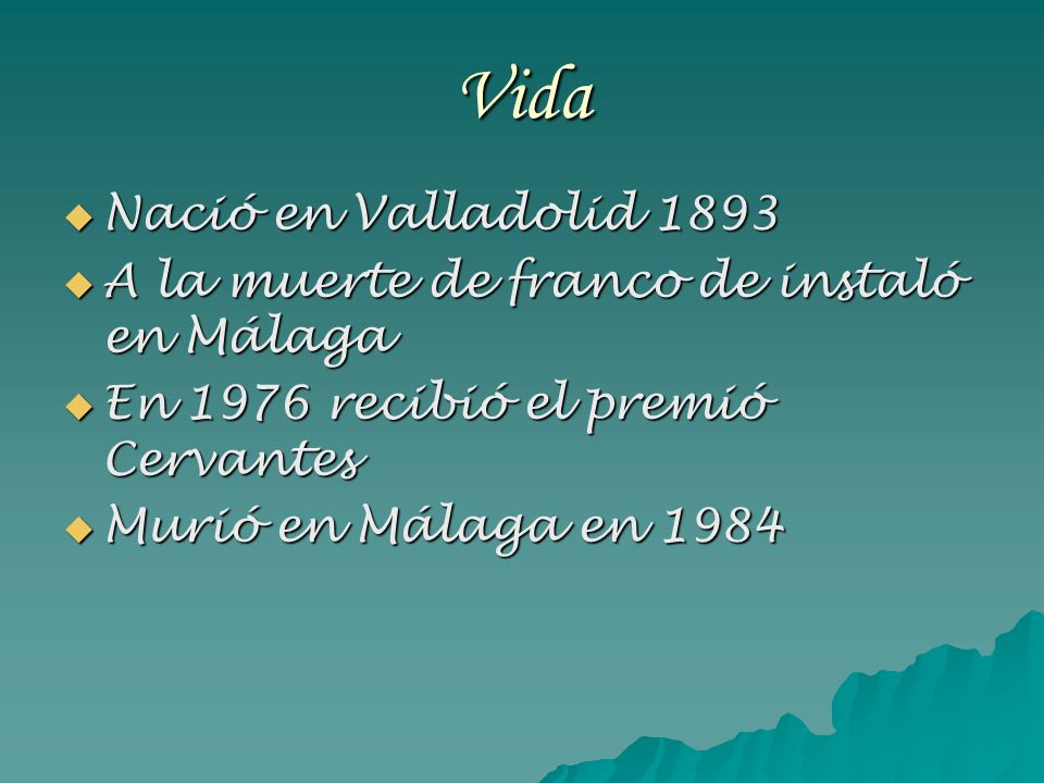 Vida Nació en Valladolid 1893