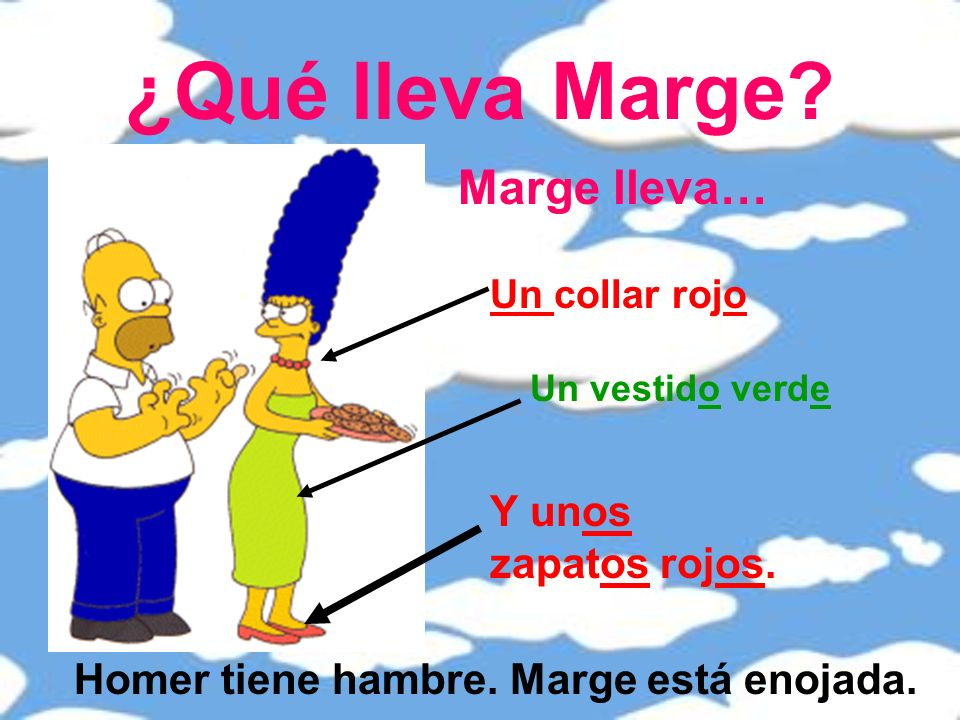 ¿Qué lleva Marge Marge lleva… Y unos zapatos rojos.