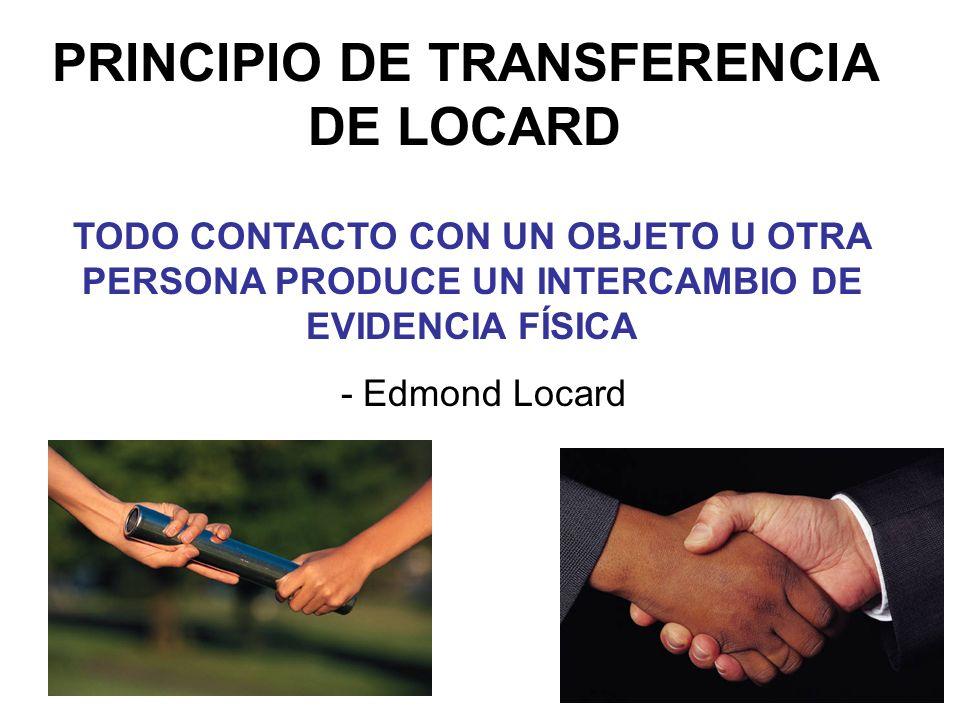 PRINCIPIO DE TRANSFERENCIA DE LOCARD