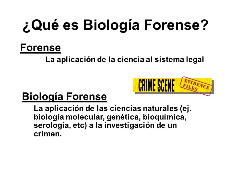 ¿Qué es Biología Forense