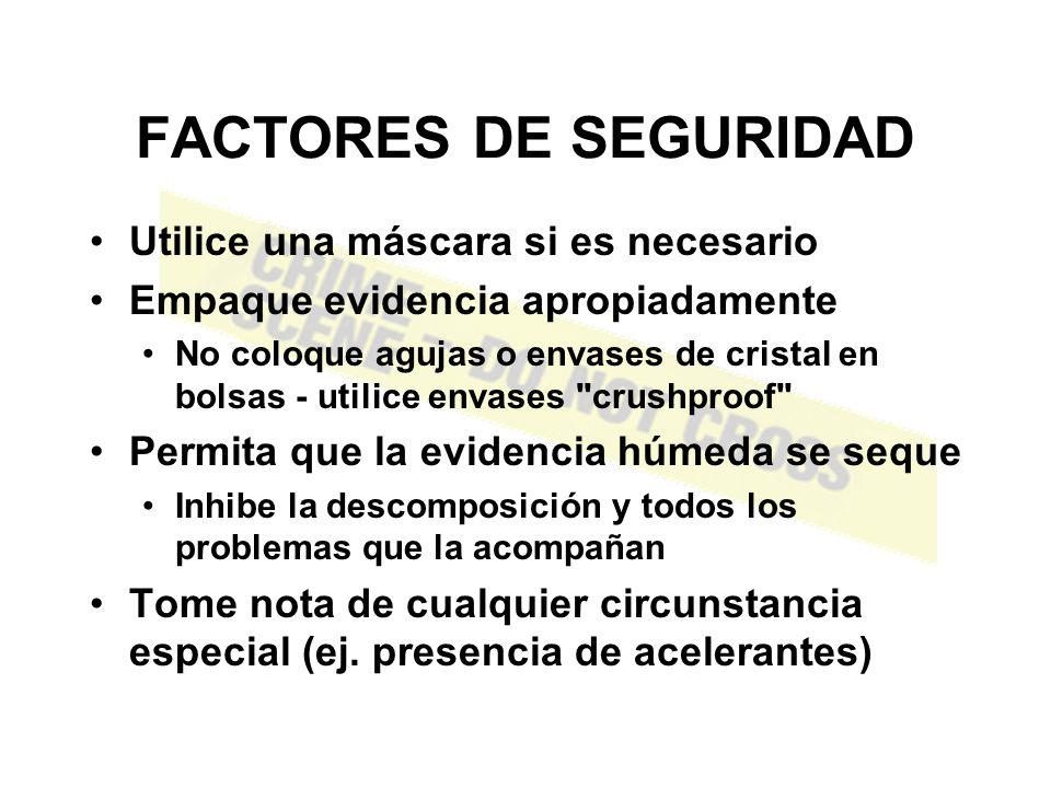 FACTORES DE SEGURIDAD Utilice una máscara si es necesario