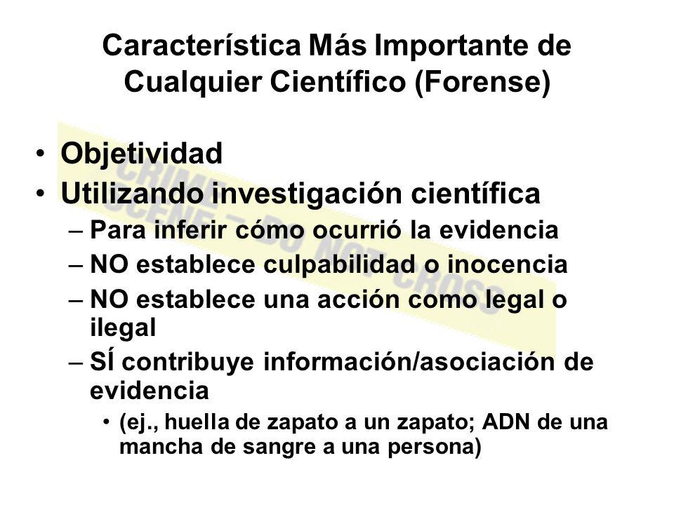 Característica Más Importante de Cualquier Científico (Forense)