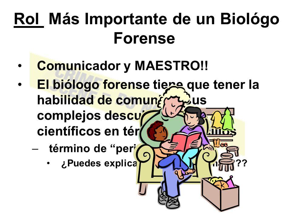 Rol Más Importante de un Biológo Forense