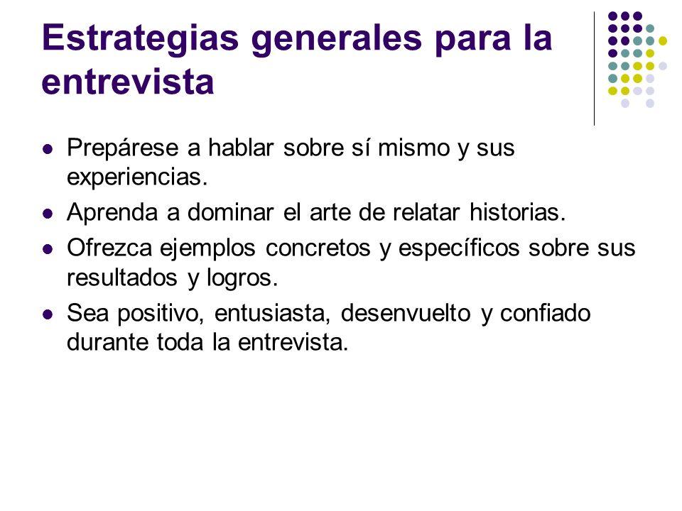 Estrategias generales para la entrevista