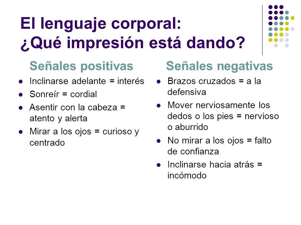 El lenguaje corporal: ¿Qué impresión está dando