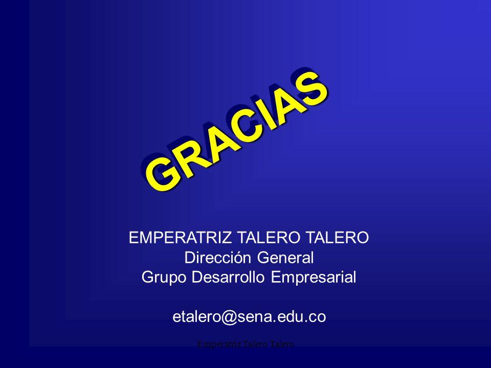 GRACIAS EMPERATRIZ TALERO TALERO Dirección General