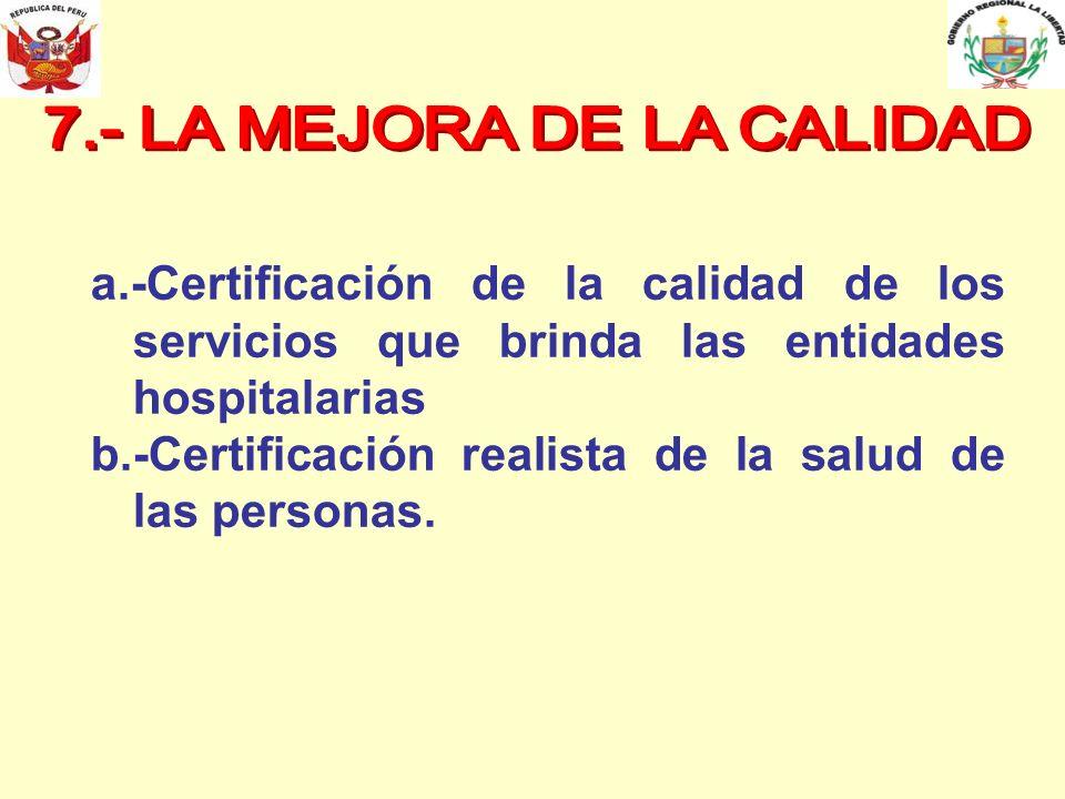 7.- LA MEJORA DE LA CALIDAD