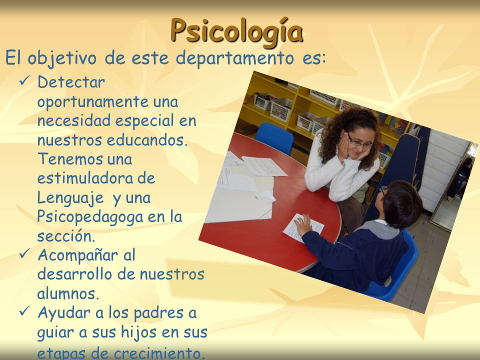 Psicología El objetivo de este departamento es: