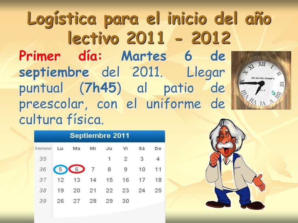 Logística para el inicio del año lectivo 2011 - 2012