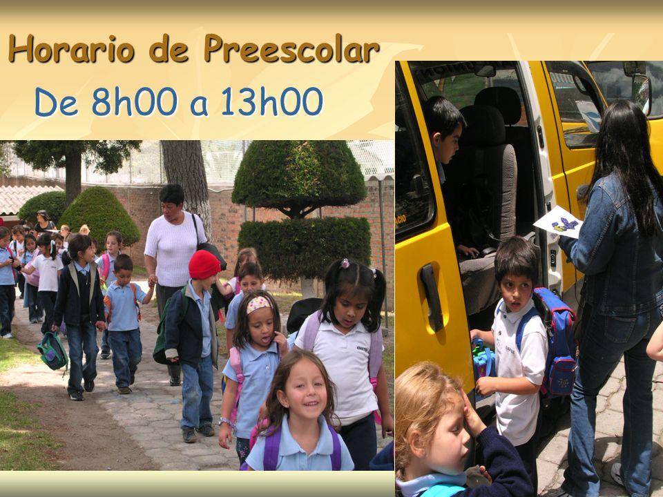 Horario de Preescolar De 8h00 a 13h00